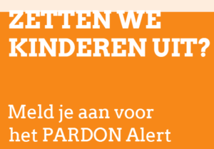 Kinder Pardon Alert van goeieactie.nu waarbij mensen op de hoogte gehouden kunnen worden over kinderen die uitgezet worden.