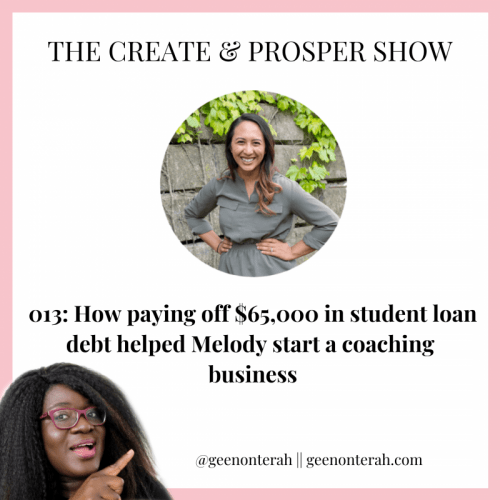 013: How paying off $65,000 helped Melody start a coaching business