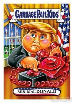 Garbage Pail Kids Trumpocracy The First 100 Days  GEEPEEKAY