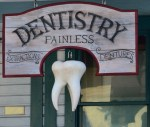 Old time dentist sign