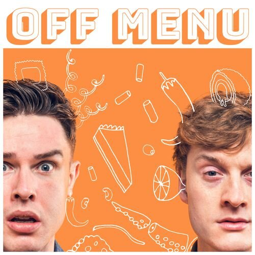 - This suggestion may not be something new from this week but it still definitely belongs on our weekly round up. 'Off Menu' is the podcast from comedians Ed Gamble and James Acaster, who you'll probably recognise from their appearances on the many British panel shows. The podcast invites a different guest each week to lay out their dream meal with a starter, main course, dessert, a drink and POPPADOMS OR BREAD (shouted in our best James Acaster voice). As well as often being quite an interesting insight into the lives of those featured the podcast is also a highly entertaining hour of listening. Some of the best episodes include Daisy Cooper, from BBC Three's 'This Country,' who has a very controversial dessert choice and Tom Allen , from Bake Off: Extra slice and Bake Off: the professionals. This weeks episode, recorded over the phone, obviously, features stylist Gok Wan and you can find it and any of the past 67 episodes on Spotify, Apple podcasts or just wherever you listen to podcasts really.