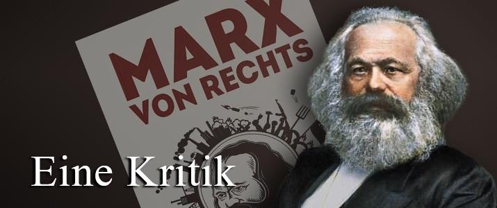 Karl Marx und die Neue Rechte – Vom Versuch einer Kapitalismuskritik