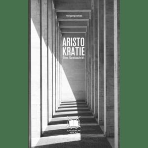 Aristokratie-Eine Streitschrift