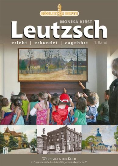 Monika Kirst: Leutzsch, Band 1