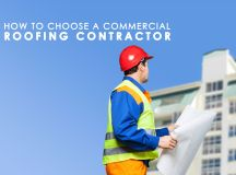 How to Choose a Commercial Roofing Contractor? Tips to ...