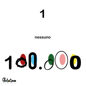 1 nessuno 100.000 - Every Day - Gelatina Design