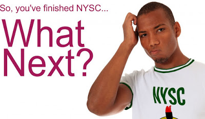 WHAT NEXT AFTER NYSC?