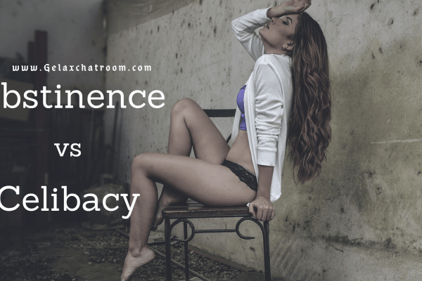 ALAS! You Haven't Been Celibate – Celibacy vs. Abstinence