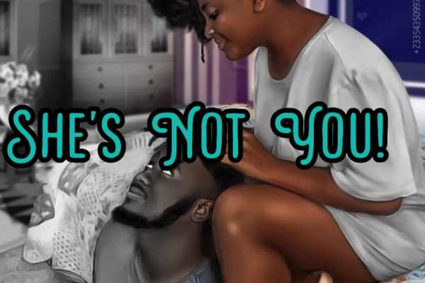 She's Not You