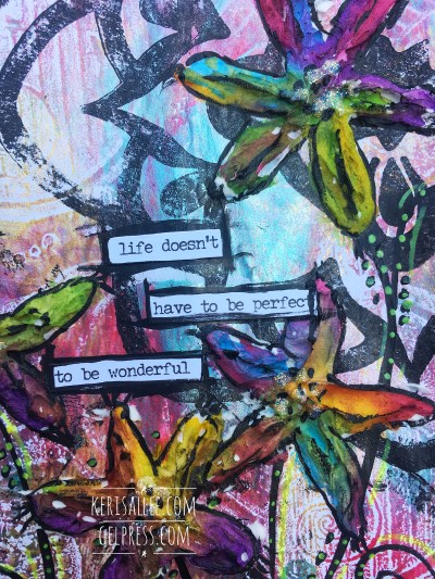 """""""Life Doesn't Have to Be Perfect"""" Mixed Media by Keri Sallee"""