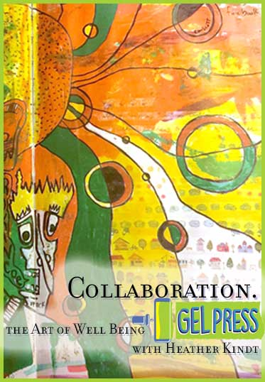 Collaboarting in an Art Journal by Heather Kindt for Gel Press