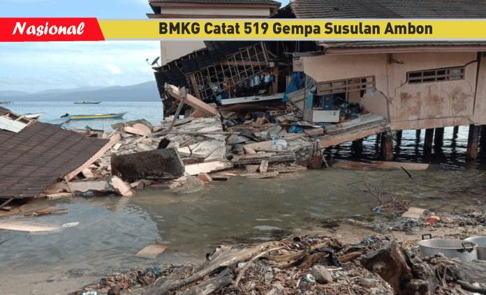 Kondisi Gempa Ambon Terbaru: Tercatat 519 Gempa Susulan