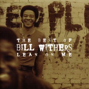 Image of The Best of Bill Withers Lean on Me Album Cover