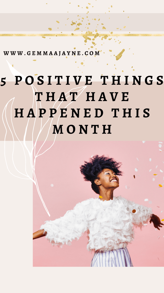 5 positive things that have happened this month, a pin image for pinterest