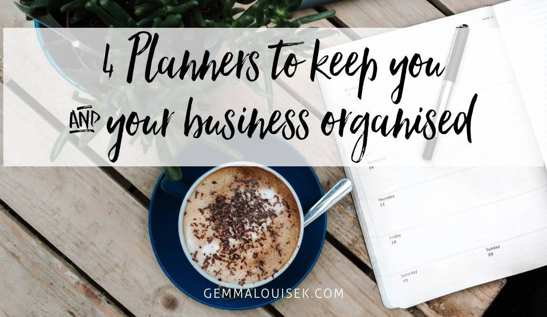 4 Planners to keep you and your business organised