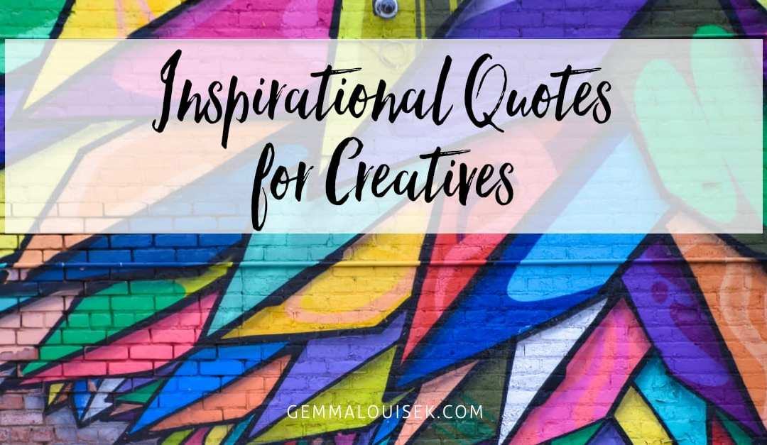 Inspirational Quotes for Creatives