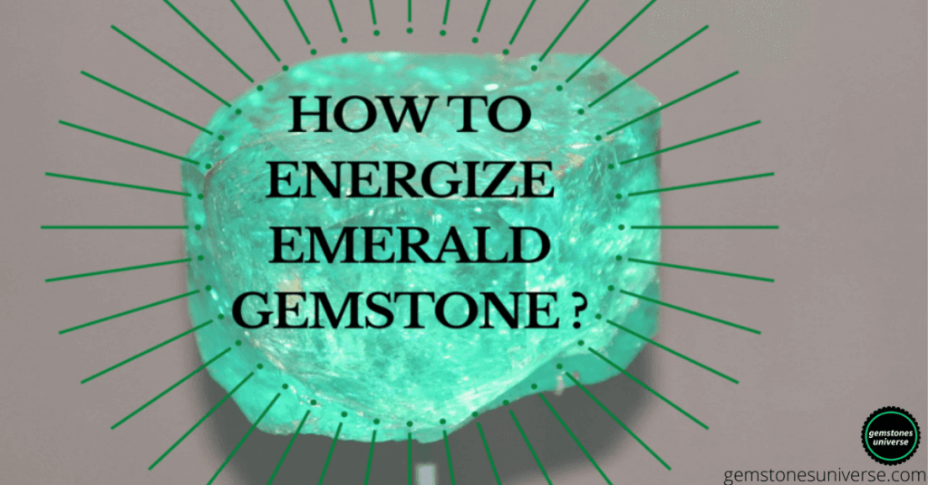 How To Energize Emerald Gemstone? - gemstonesuniverse.com