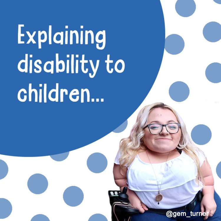 Explaining disability to children, Gem Turner