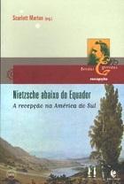 Nietzsche abaixo do Equador: a recepção na América do Sul