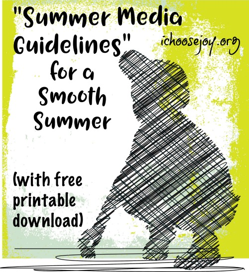 Summer Media Guidelines for a smooth summer (with free printable download)