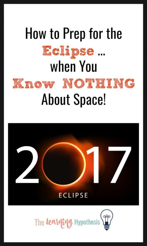 How to prepare for a solar eclipse when you know nothing about space