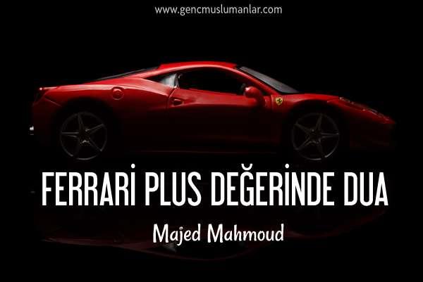 Ferrari Plus Degerinde Dua Majed Mahmoud Genc Muslumanlar