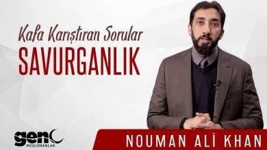 Photo of Savurganlık Nedir? – Nouman Ali Khan | Kafa Karıştıran Sorular