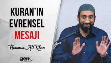 Photo of Kuran'ın Evrensel Mesajı – Nouman Ali Khan