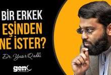 Photo of Bir Erkek Eşinden Ne İster? Evlilik Tavsiyeleri – Dr. Yasir Qadhi