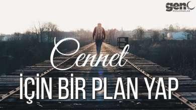 Photo of Cennet İçin Bir Plan Yap! – Ali Hammuda