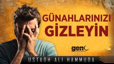 Photo of Günahlarınızı Gizleyin! – Ustadh Ali Hammuda