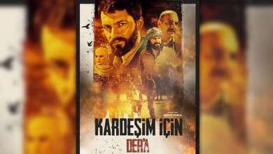 Photo of Kardeşim İçin Der'a – 2018 Film