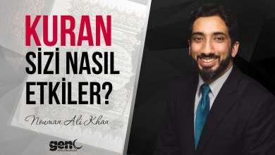 Photo of Kuran Sizi Nasıl Etkiler – Nouman Ali Khan [Türkçe Altyazılı]