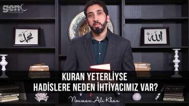 Photo of Kuran Yeterliyse Hadislere Neden İhtiyacımız Var? – Nouman Ali Khan
