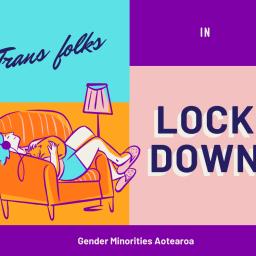 Trans Folks in Lockdown