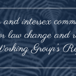 Trans and intersex communities call for law change and release of Working Group's Report
