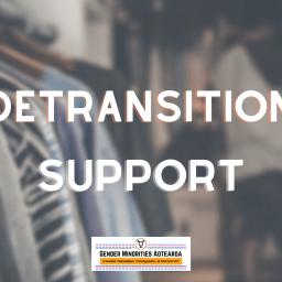Detransition or Retransition Support