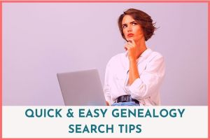 Genealogy Search Tips