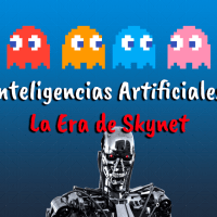 Inteligencias Artificiales: La Era de Skynet