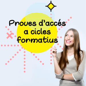 Formació acadèmica | Proves d'accés a Cicles Formatius