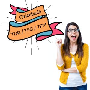 Orientació TDR/TFG/TFM