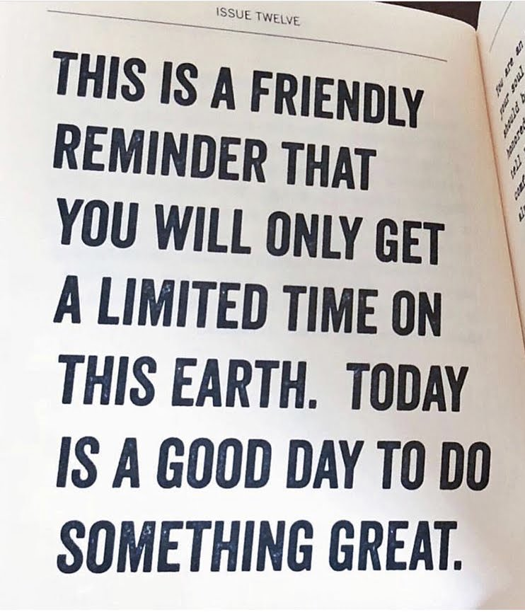 Start today to do something great