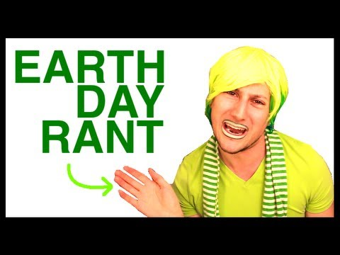 EARTH DAY RANT