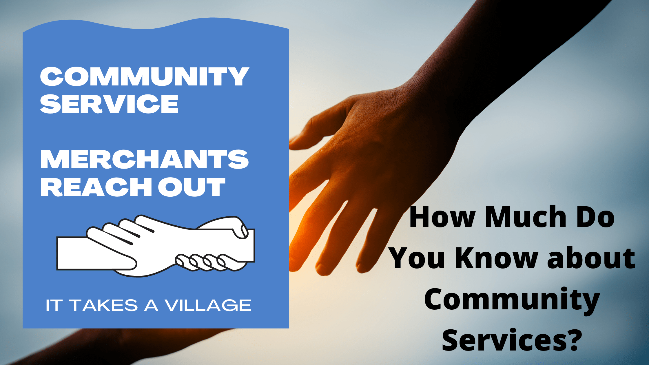 How Much Do You Know about Community Services_