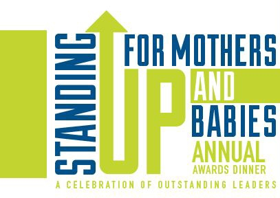 2017 Standing Up for Mothers and Babies Awards Dinner