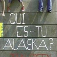 Chronique #24 : Qui es-tu Alaska? de John Green