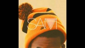 SAM – C'est la vie