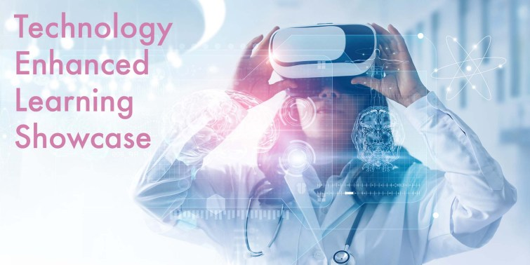 A person in a white coat with a stethoscope around their neck. They are looking into a VR headset. Superimposed on teh image are various images, including an MRI scan of a brain. Text on the image says Technology Enhanced Learning Showcase.