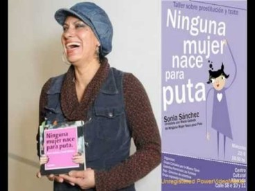 Sonia Sánchez Ninguna mujer nace para puta