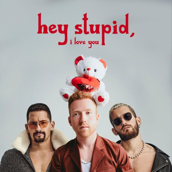 Jp Saxe, Mau y Ricky – Hey Stupid, I Love You (Spanglish Version)